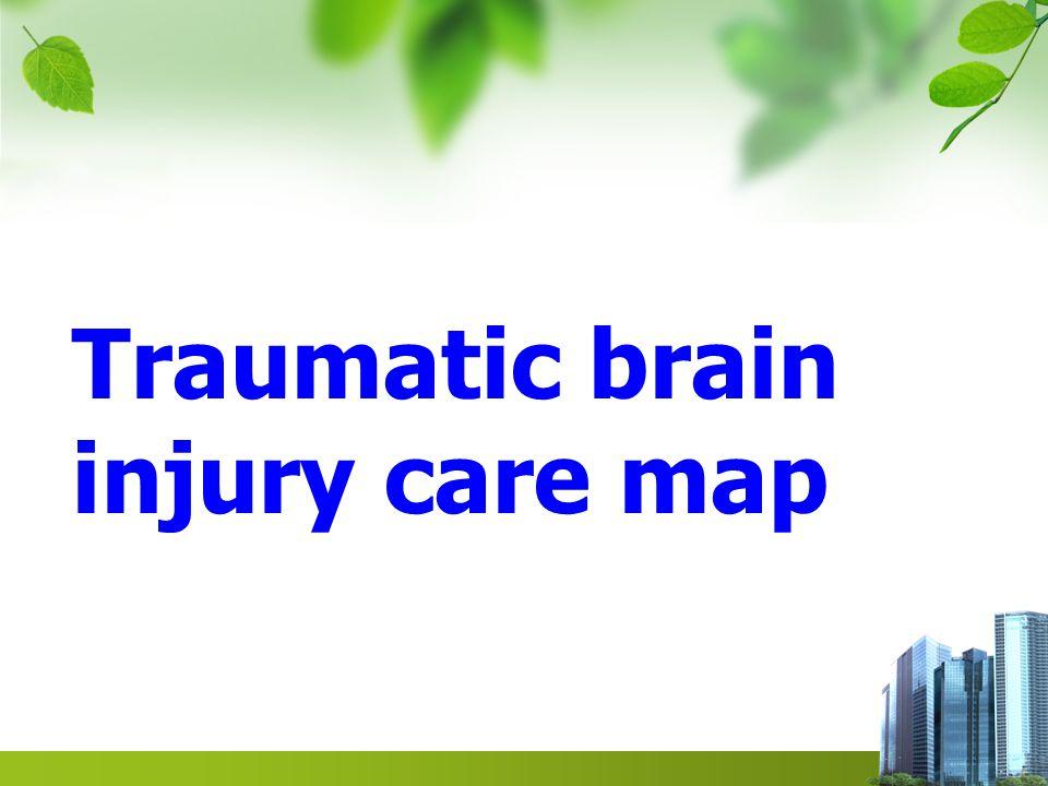 Traumatic brain injury care map