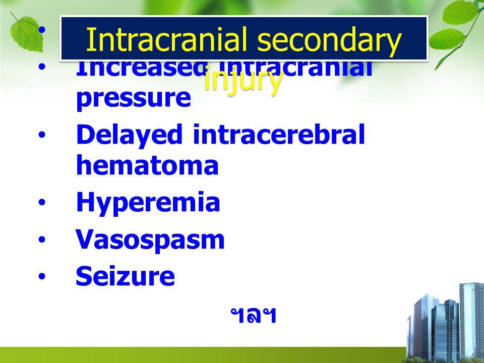 Intracranial secondary injury