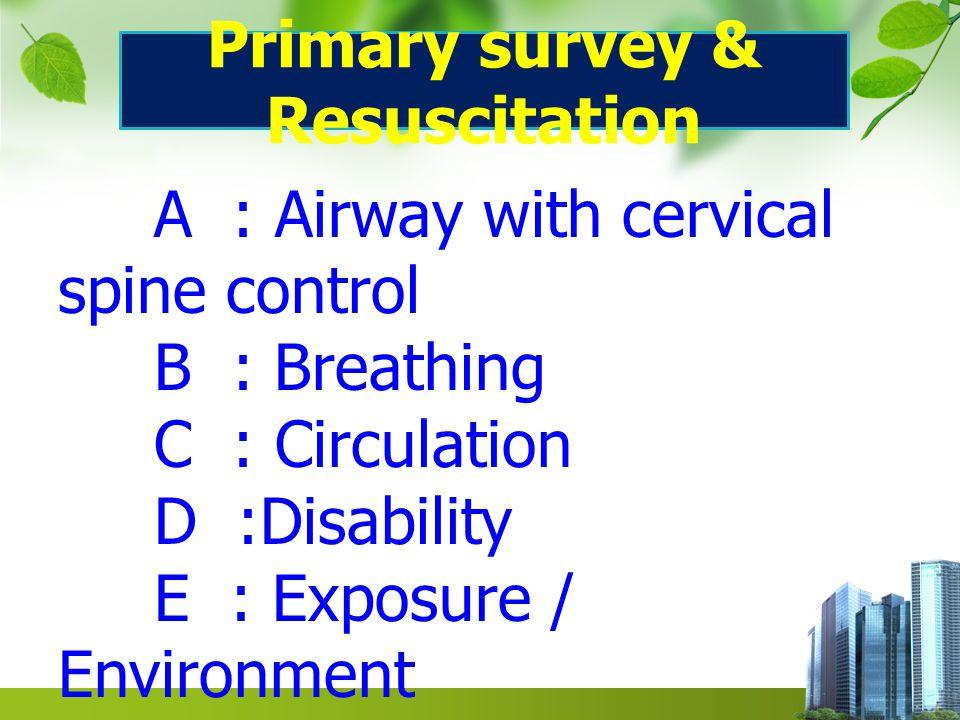 Primary survey & Resuscitation
