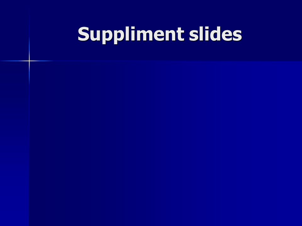 Suppliment slides