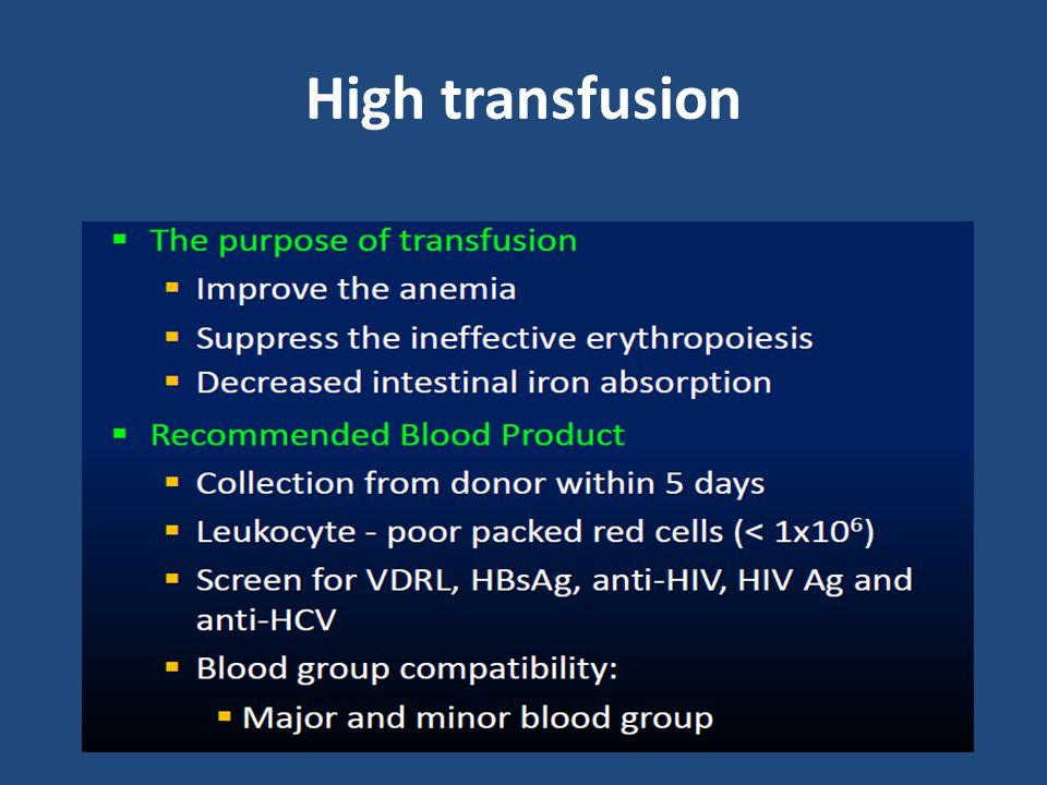 High transfusion
