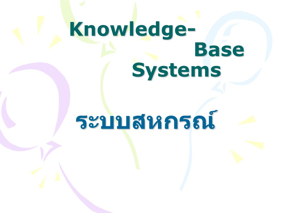 Knowledge- Base Systems