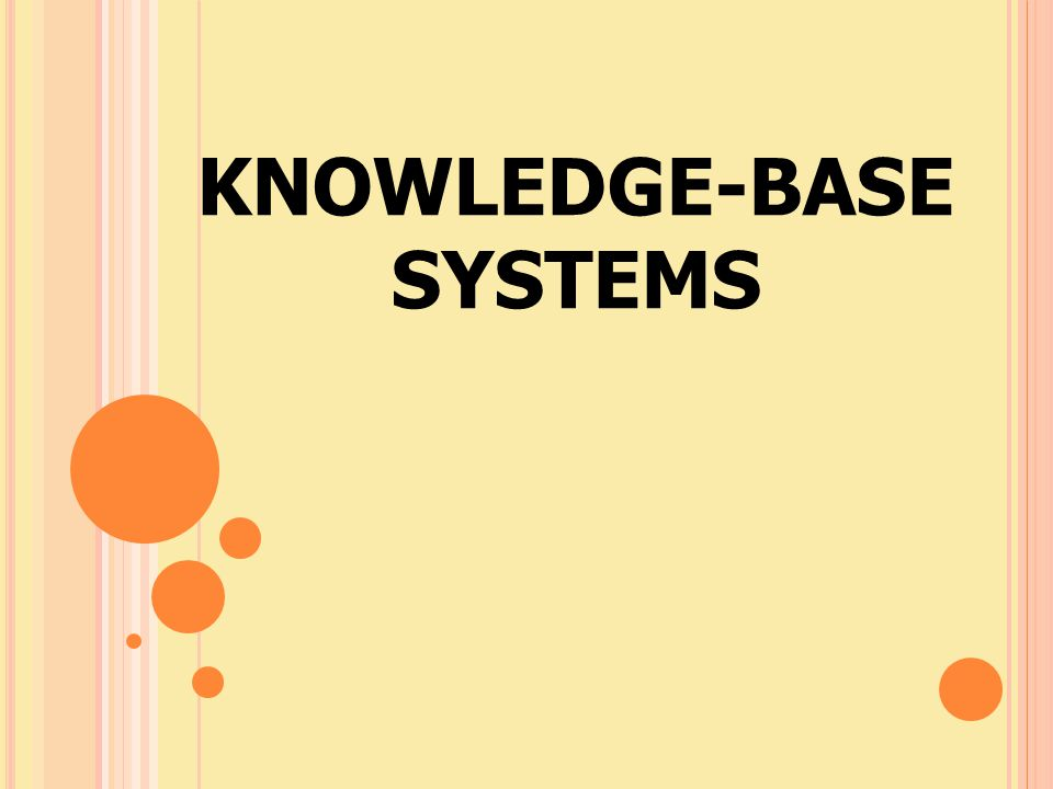 KNOWLEDGE-BASE SYSTEMS