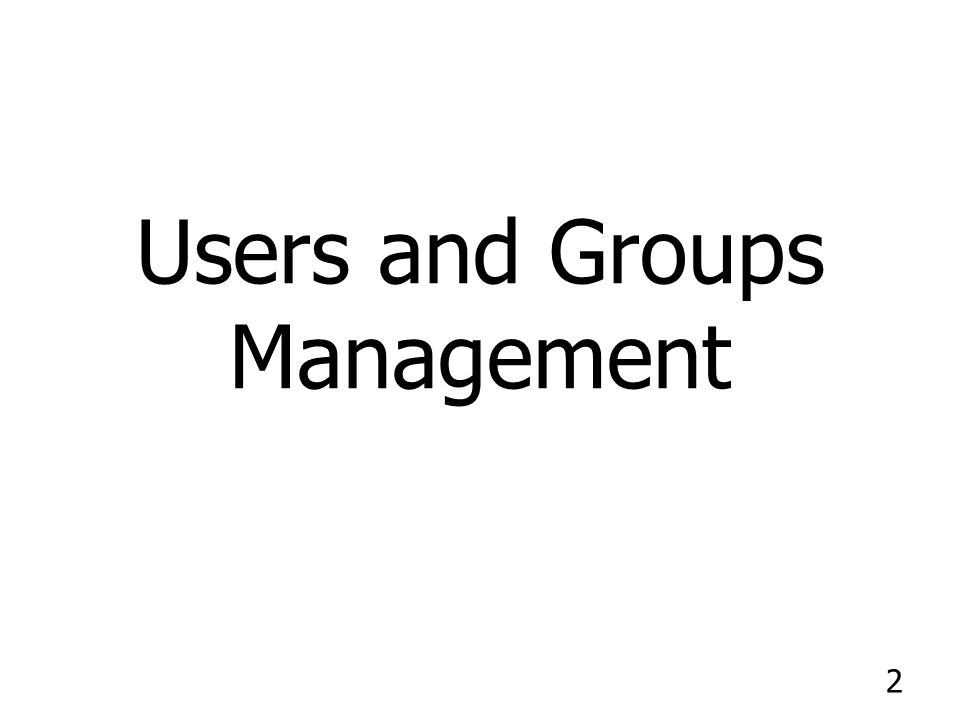 Users and Groups Management