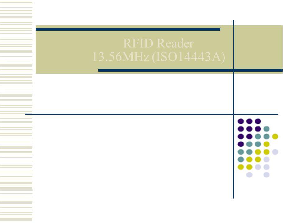RFID Reader 13.56MHz (ISO14443A)