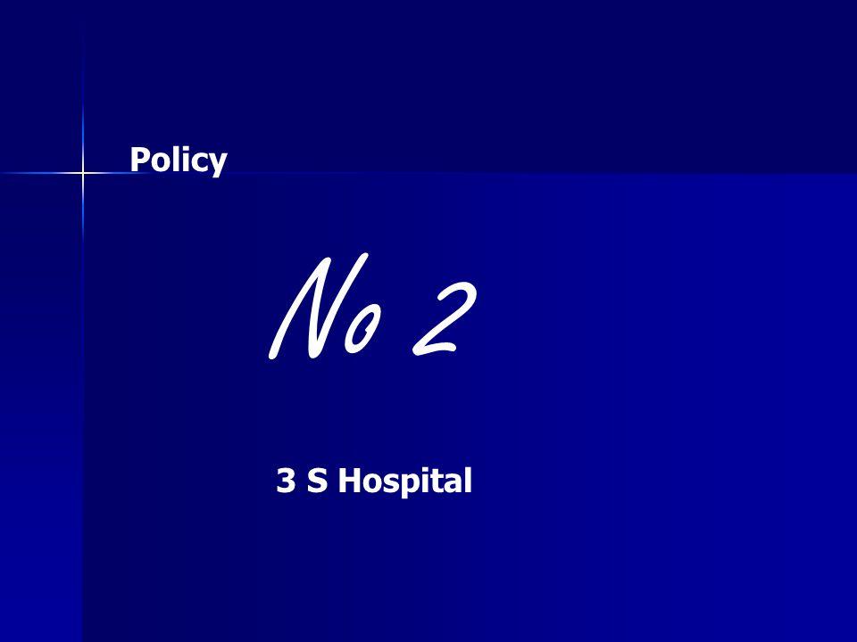 Policy No 2 3 S Hospital