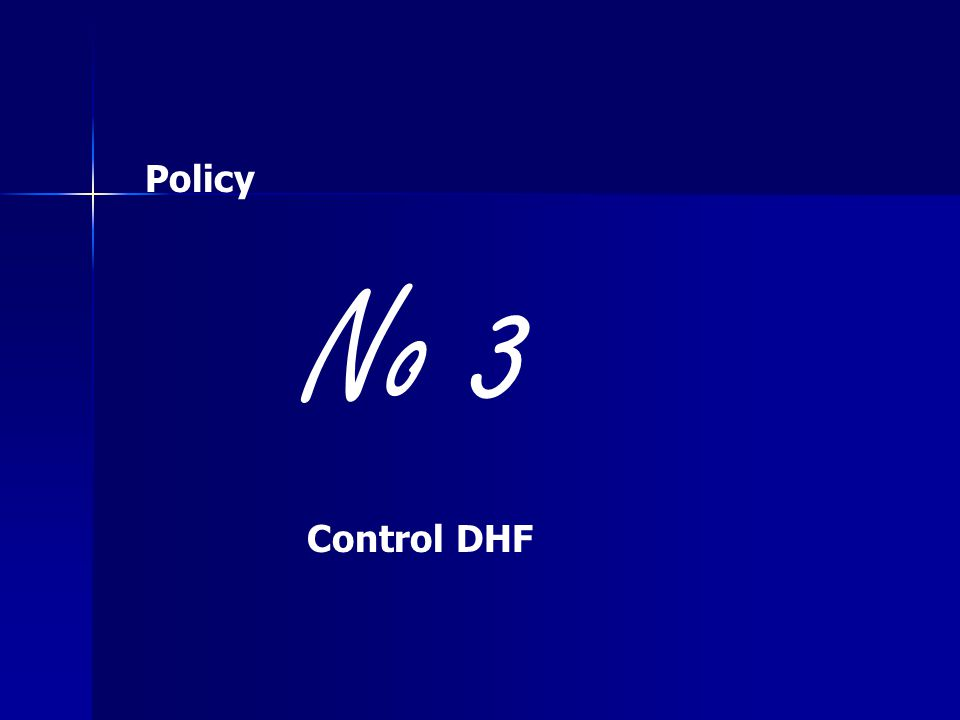 Policy No 3 Control DHF