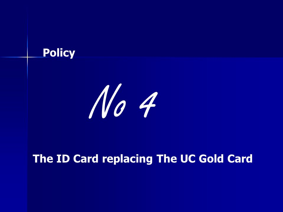 The ID Card replacing The UC Gold Card