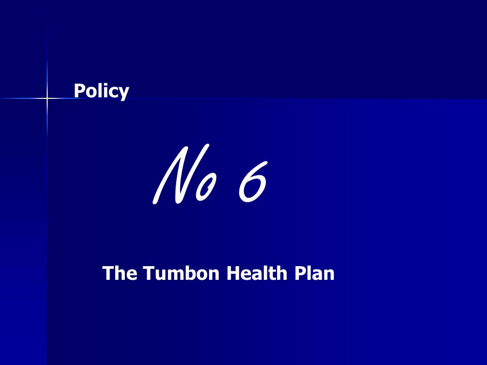 Policy No 6 The Tumbon Health Plan