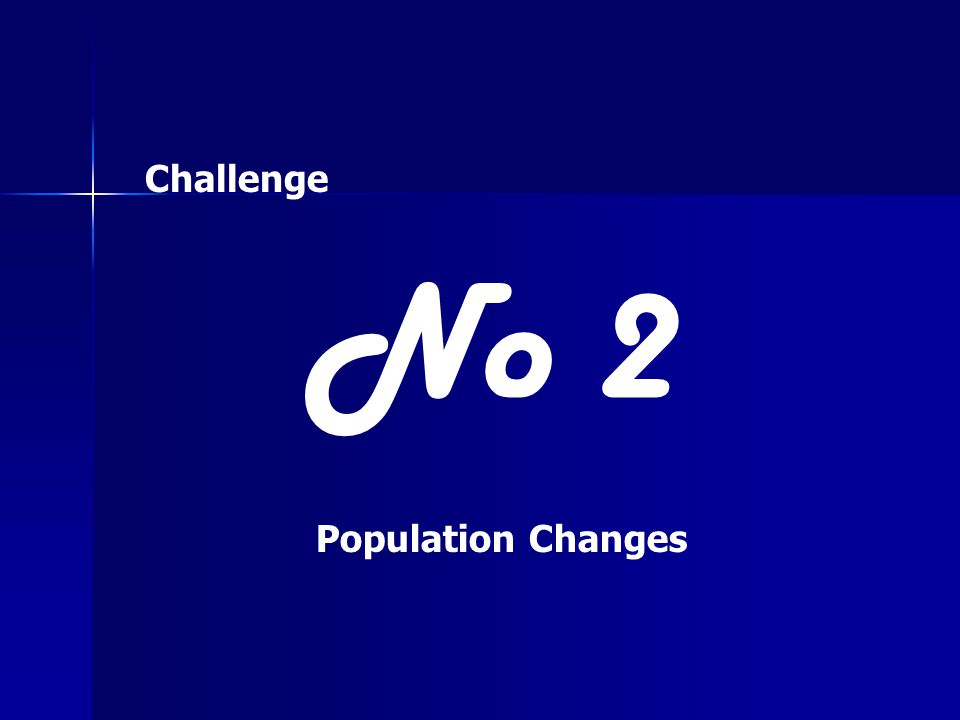 Challenge No 2 Population Changes