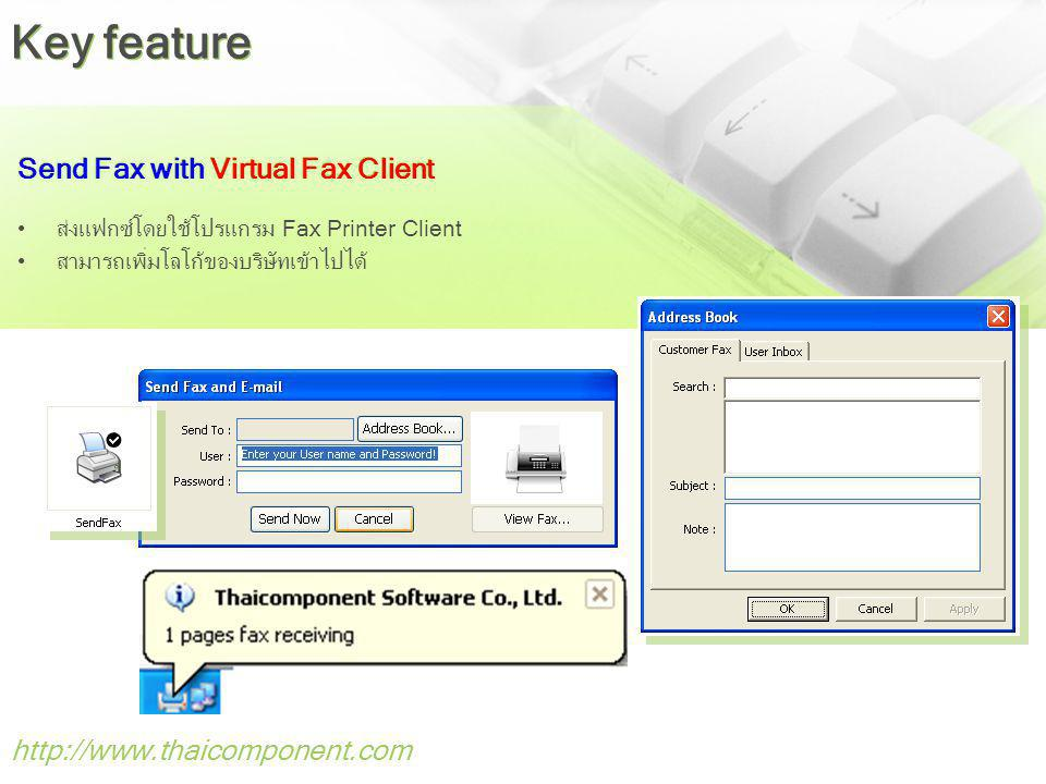 Key feature Send Fax with Virtual Fax Client