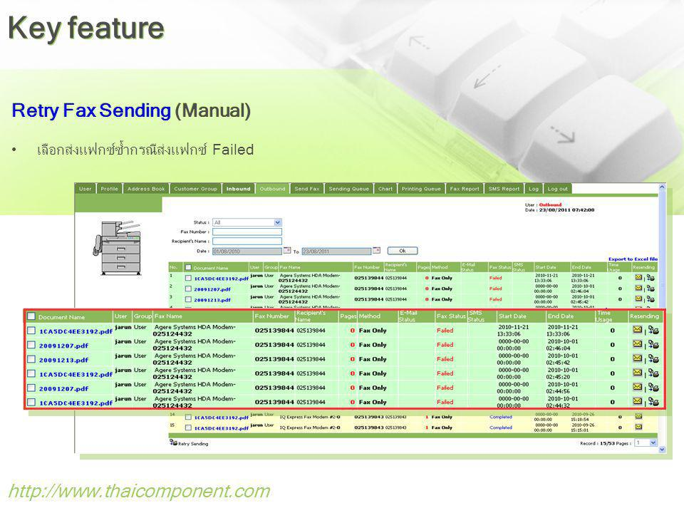 Key feature Retry Fax Sending (Manual) http://www.thaicomponent.com