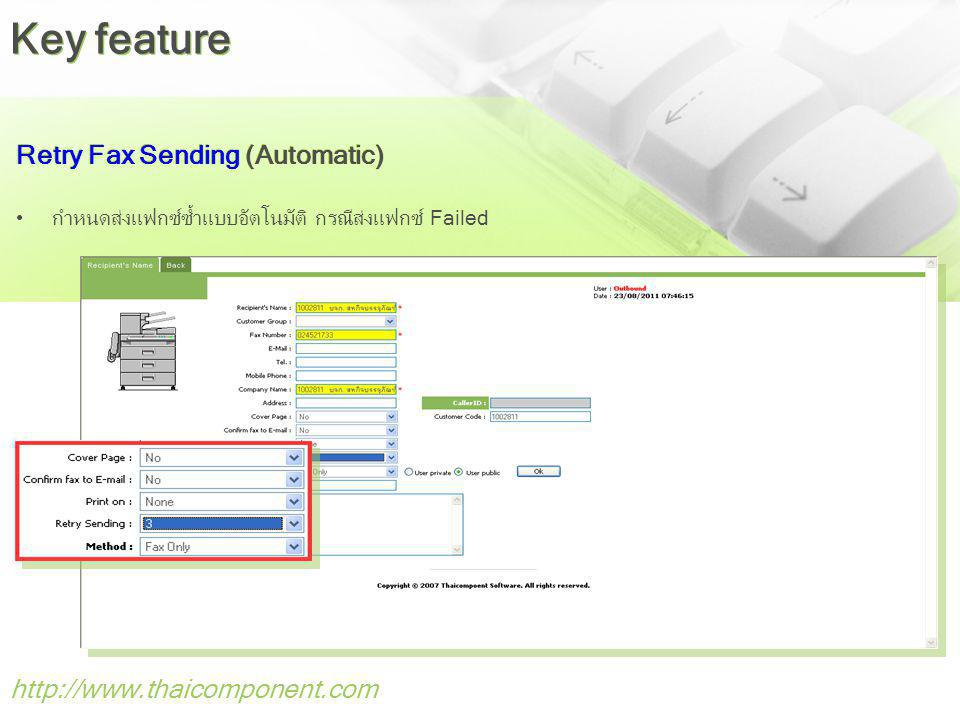Key feature Retry Fax Sending (Automatic) http://www.thaicomponent.com