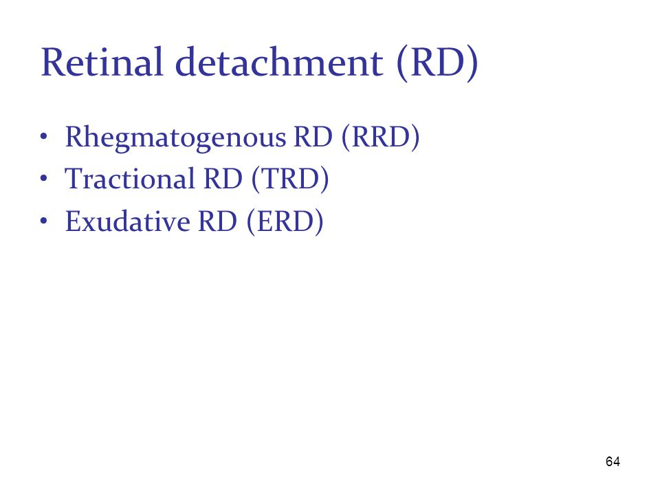 Retinal detachment (RD)