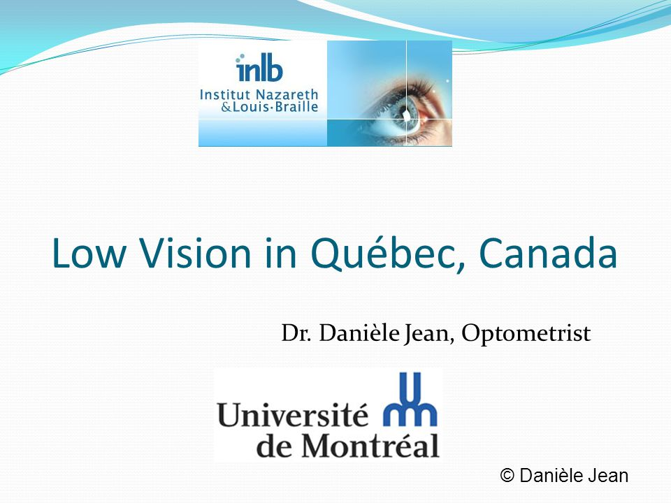 Low Vision in Québec, Canada