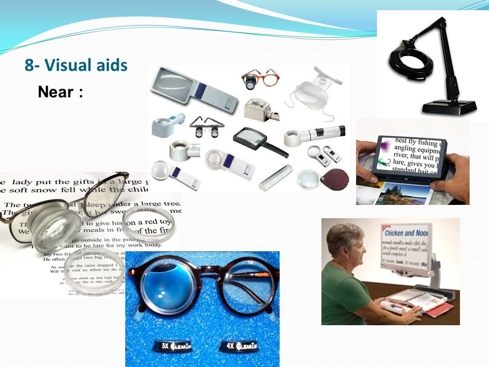 8- Visual aids Near :