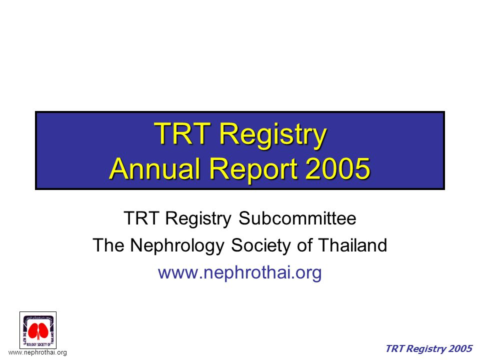 TRT Registry Annual Report 2005
