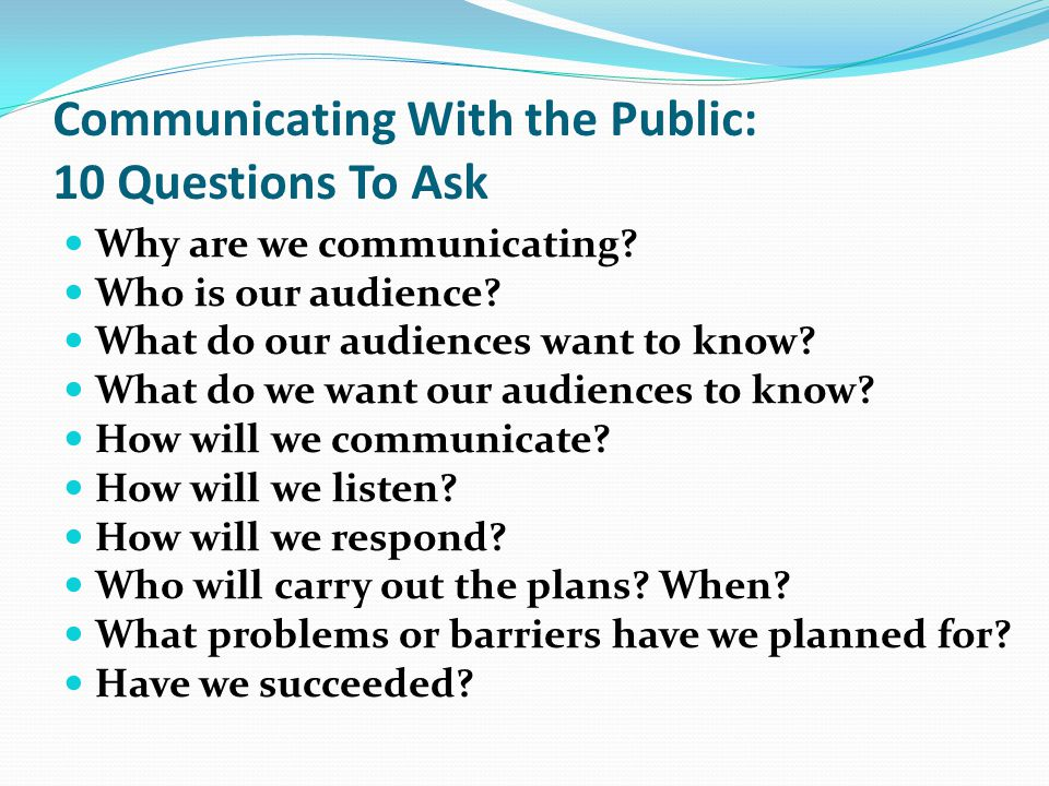 Communicating With the Public: 10 Questions To Ask