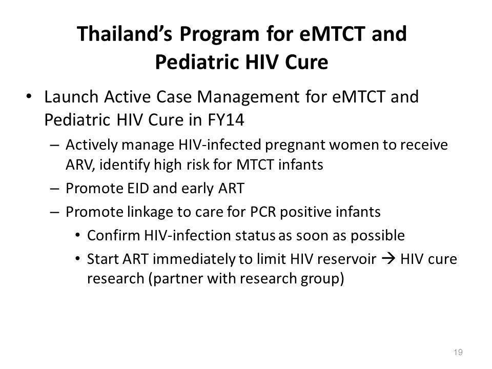 Thailand's Program for eMTCT and Pediatric HIV Cure