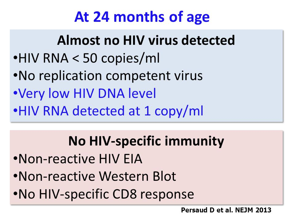 Almost no HIV virus detected No HIV-specific immunity