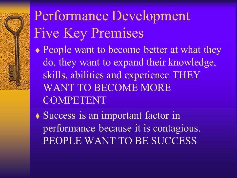 Performance Development Five Key Premises