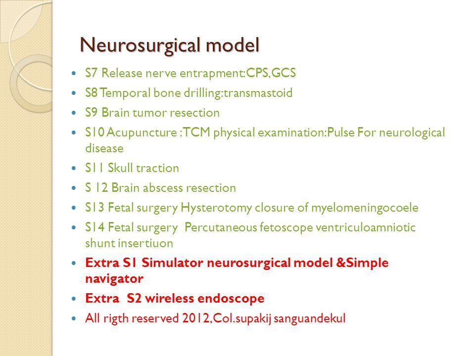 Neurosurgical model S7 Release nerve entrapment:CPS,GCS