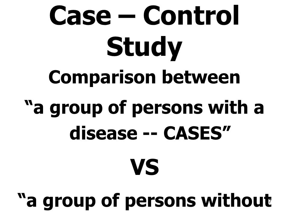 Case – Control Study VS Comparison between