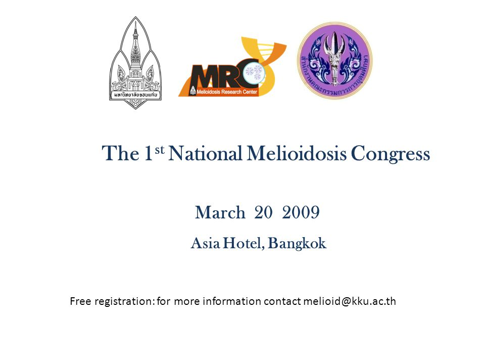 The 1st National Melioidosis Congress