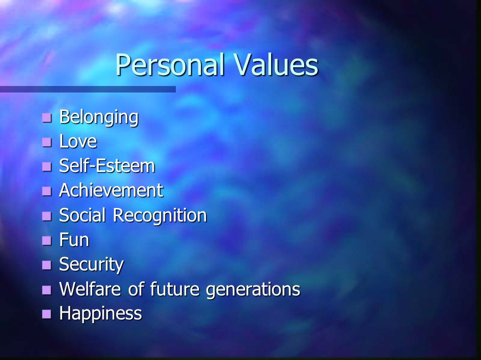 Personal Values Belonging Love Self-Esteem Achievement