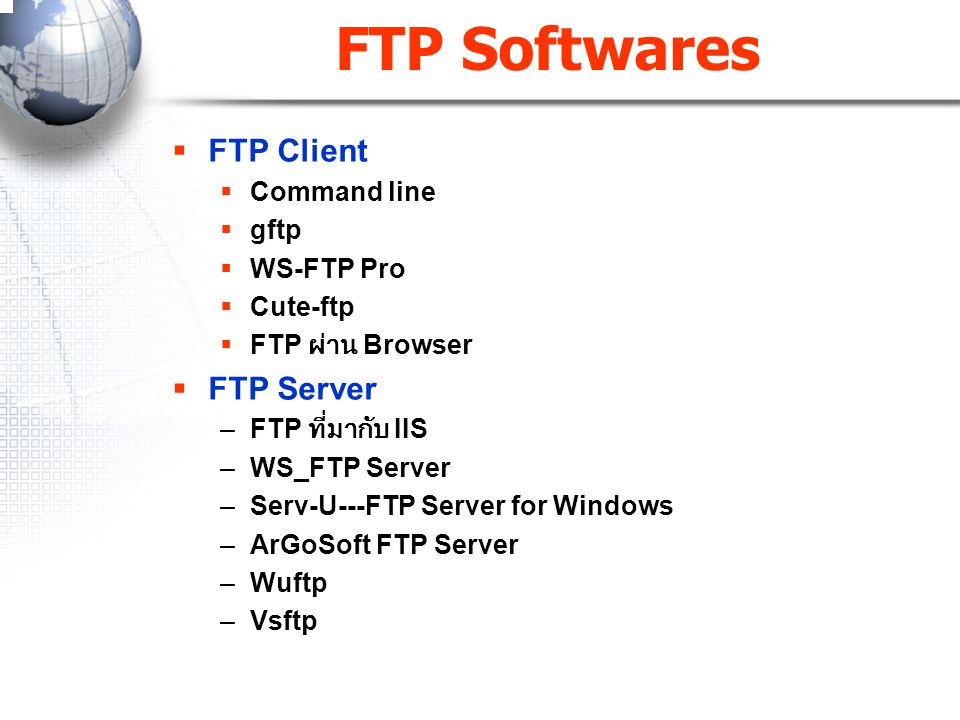 FTP Softwares FTP Client FTP Server Command line gftp WS-FTP Pro
