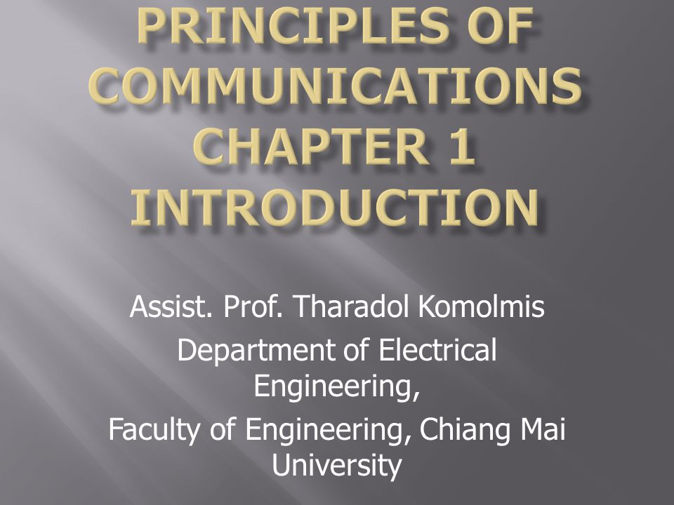 Principles of Communications Chapter 1 Introduction