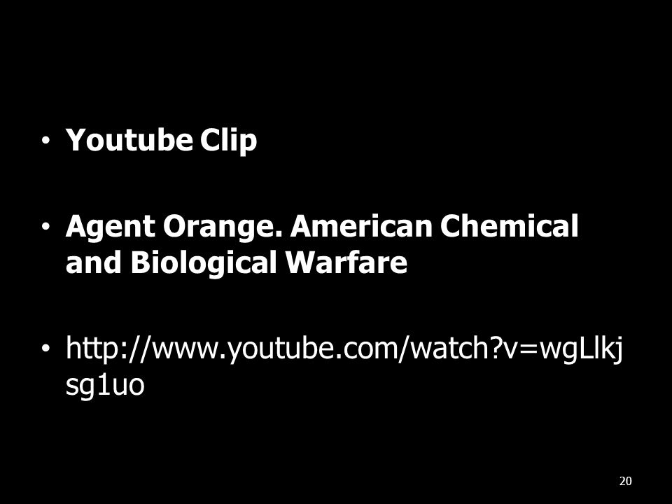 Youtube Clip Agent Orange. American Chemical and Biological Warfare.