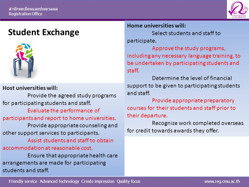 Student Exchange Home universities will: