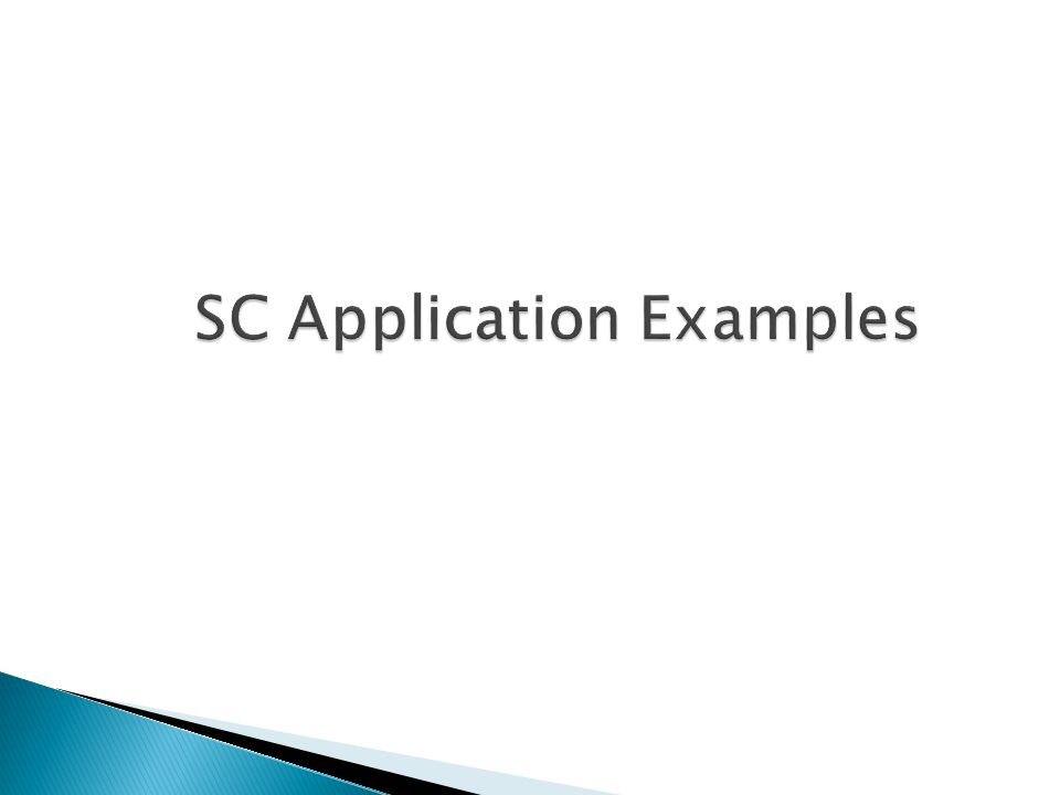 SC Application Examples