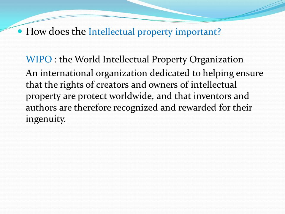 How does the Intellectual property important