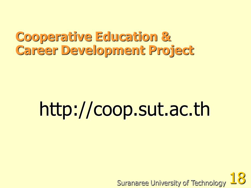 http://coop.sut.ac.th 18 Cooperative Education &