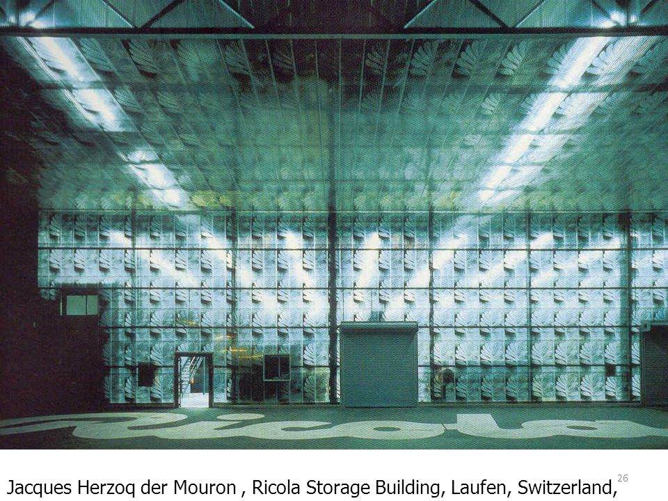 Jacques Herzoq der Mouron , Ricola Storage Building, Laufen, Switzerland, 1986-7