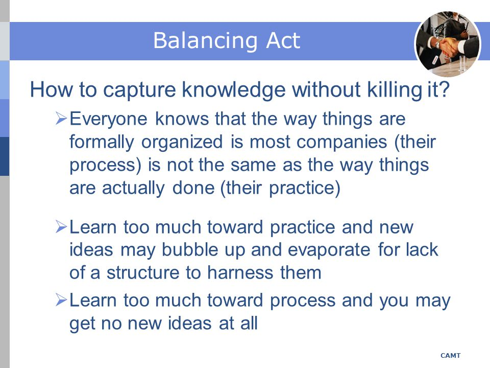 How to capture knowledge without killing it