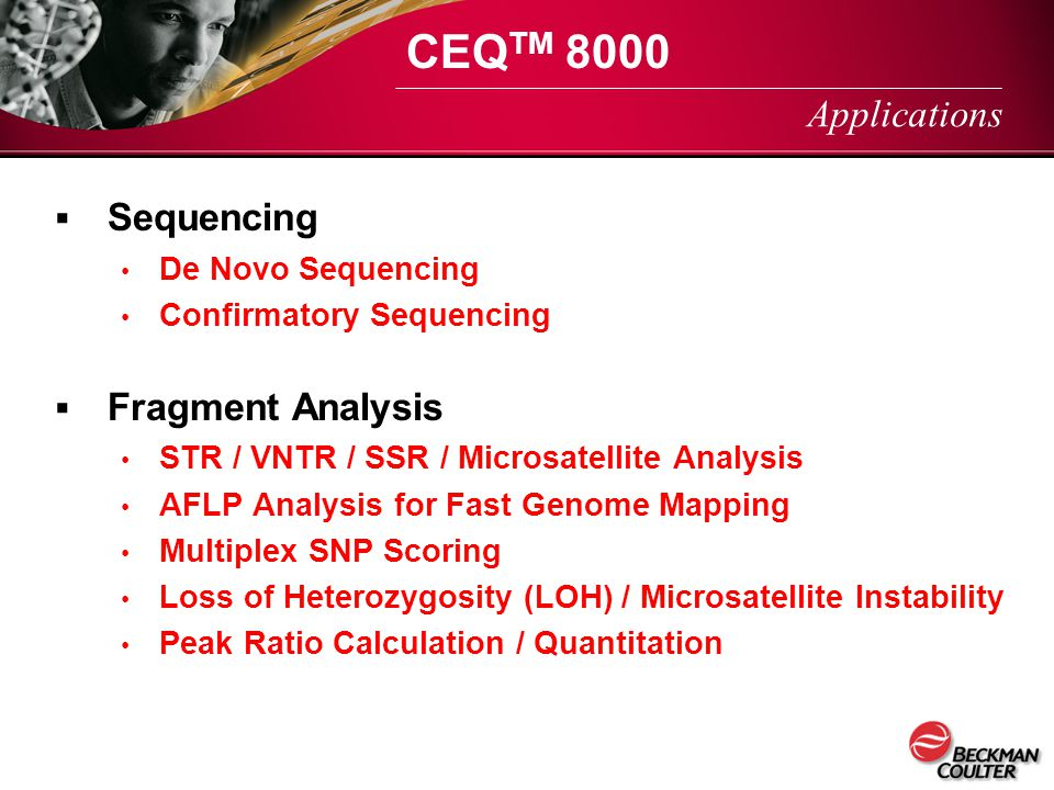 CEQTM 8000 Applications Sequencing Fragment Analysis