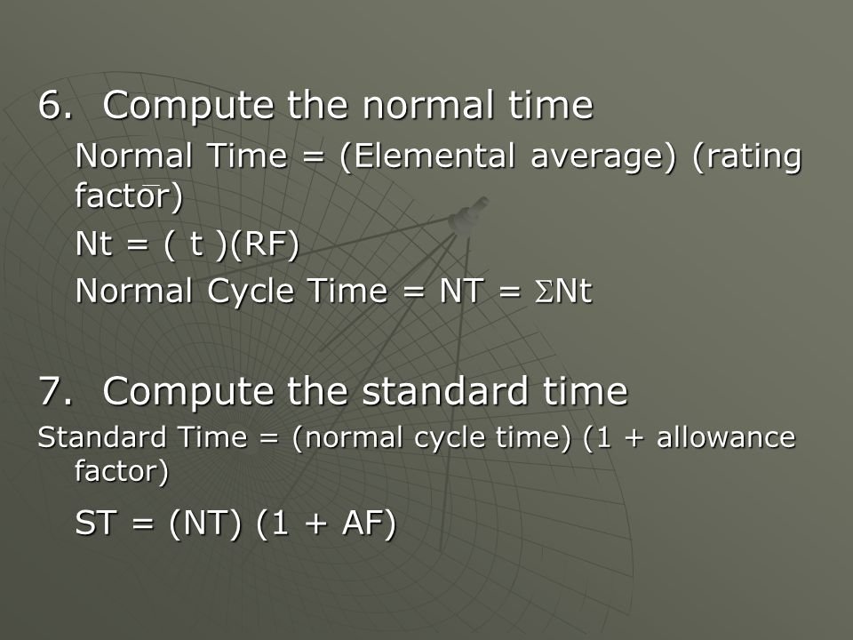 6. Compute the normal time