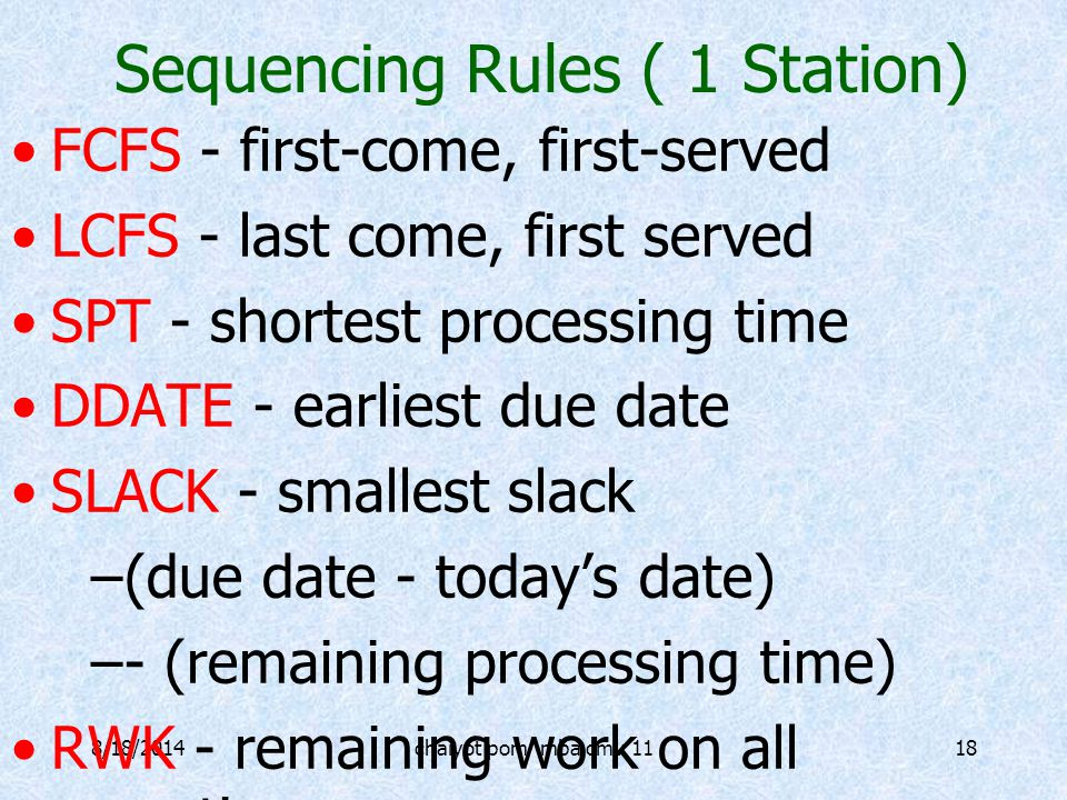 Sequencing Rules ( 1 Station)
