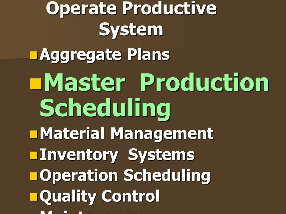 Operate Productive System
