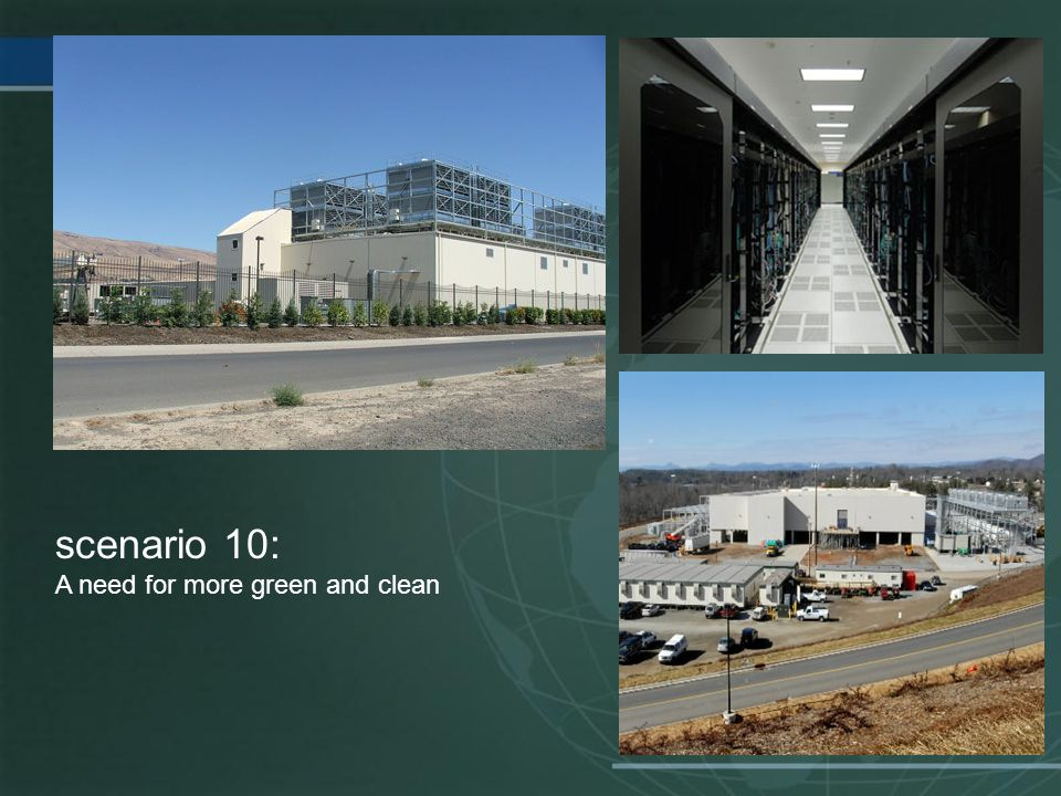 scenario 10: A need for more green and clean