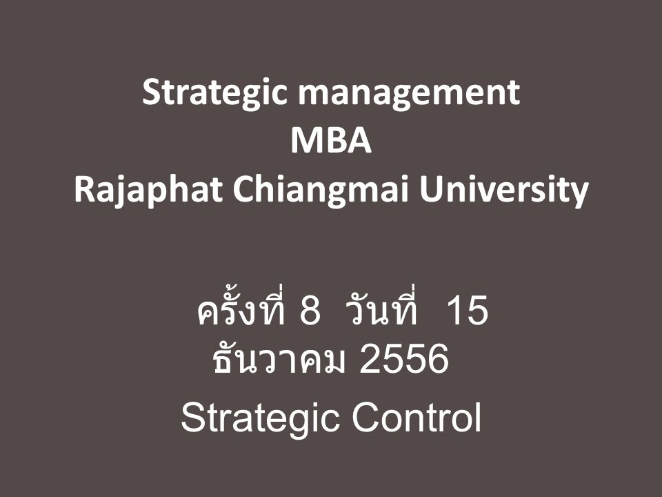 Strategic management MBA Rajaphat Chiangmai University