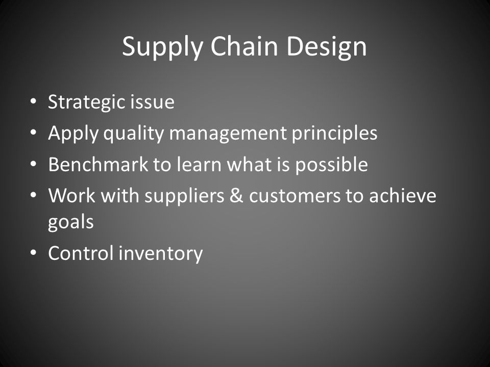 Supply Chain Design Strategic issue