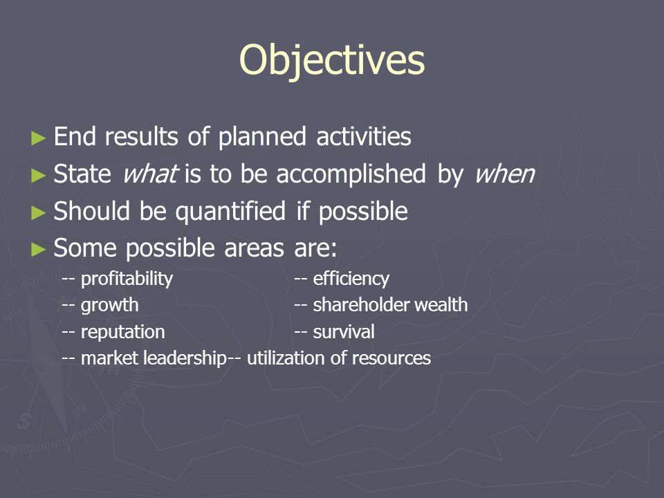 Objectives End results of planned activities