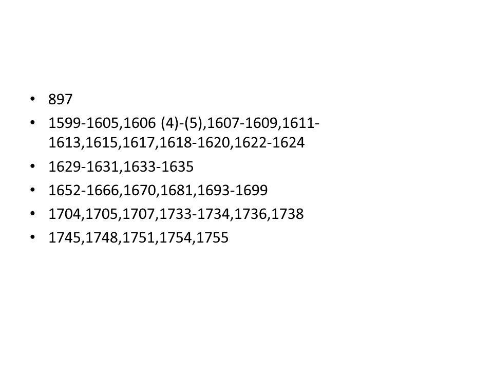 897 1599-1605,1606 (4)-(5),1607-1609,1611-1613,1615,1617,1618-1620,1622-1624. 1629-1631,1633-1635.