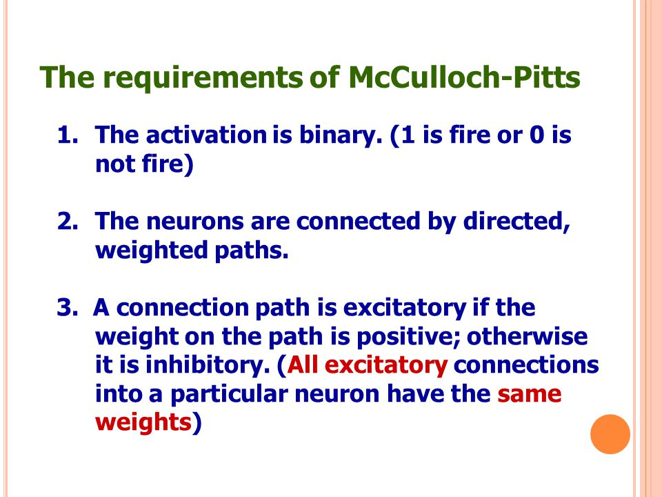 The requirements of McCulloch-Pitts