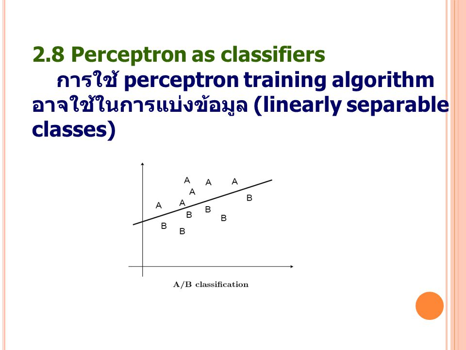 2.8 Perceptron as classifiers