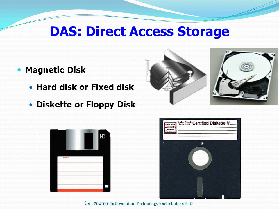 DAS: Direct Access Storage